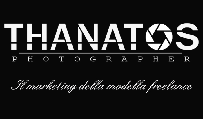 Copertina thanatos photographer, il marketing della modella freelance